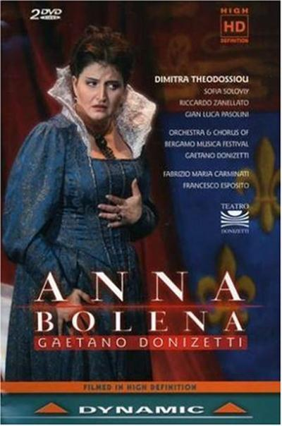 Donizetti - Anna Bolena (Fabiano Maria Carminati, Dimitra Theodossiou) (2006)