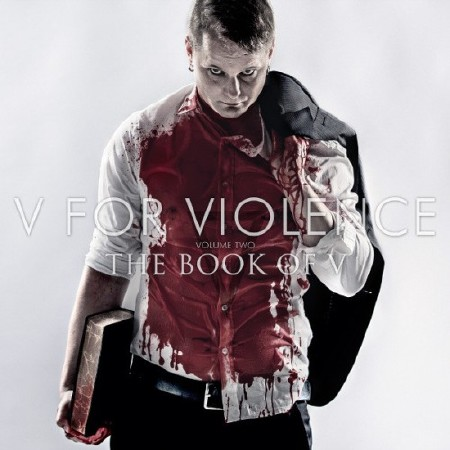 V For Violence - The book Of V (2015)