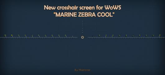 "Прицел ""MARINE ZEBRA COOL"" для World of Warships [0.5.3] от Hootorez"