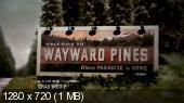 ������� ����� / Wayward Pines [1 �����] (2015) HDTV 720p   ����� � ����