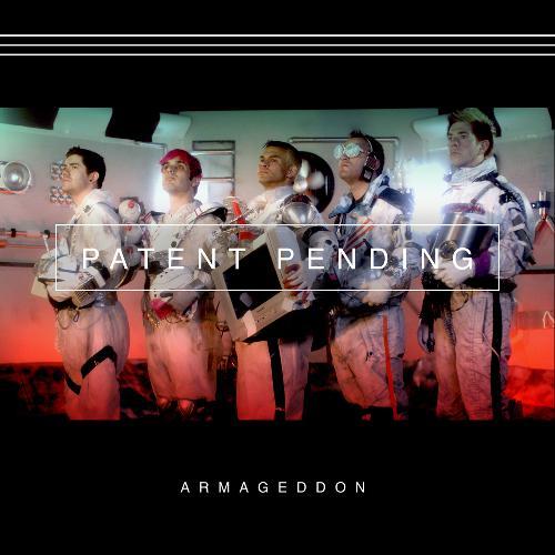 Patent Pending - Armageddon (EP) (2015)