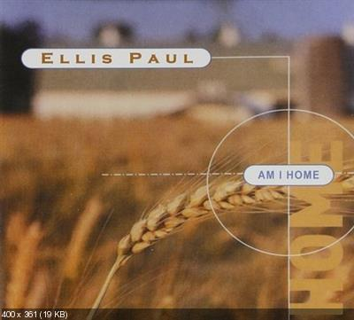 Ellis Paul - Am I Home (1989)